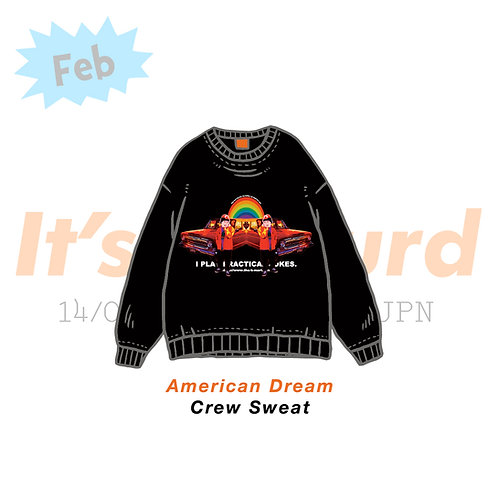 American Dream Crew Sweat