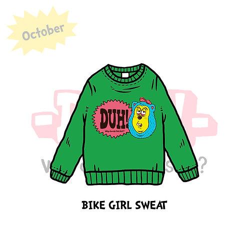 BIKE GIRL SWEAT