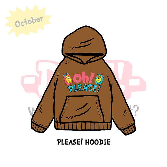 PLEASE! HOODIE