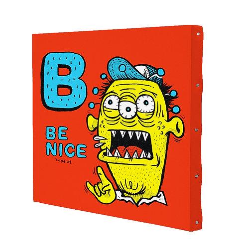 BE NICE (330mm×330mm)