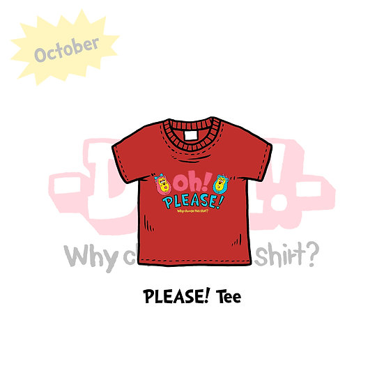 PLEASE! T-SHIRTS
