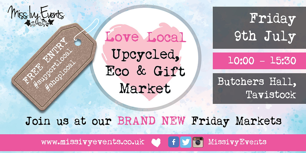 Love Local Upcycled, Eco and Gift Market