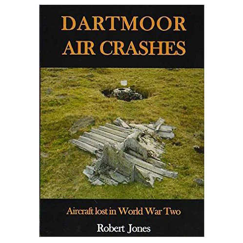 Dartmoor Air Crashes (Robert Jones)