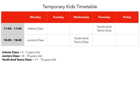 Kids Temporary Timetable