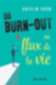 Du-burn-out-au-flux-de-la-vie.jpg
