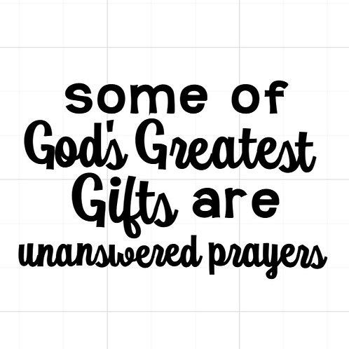 Unanswered Prayers (one)