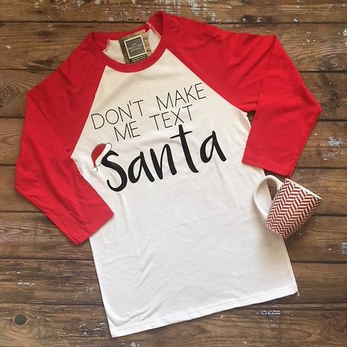 Text Santa Tee