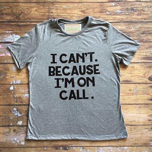 On Call Tee