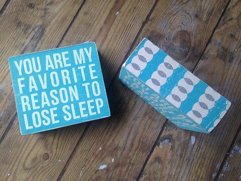 Blue Lose Sleep - Box Sign