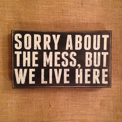 We Live Here Box Sign (12 in x 7 in)