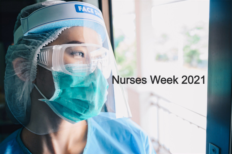 National Nurses Week 2021!