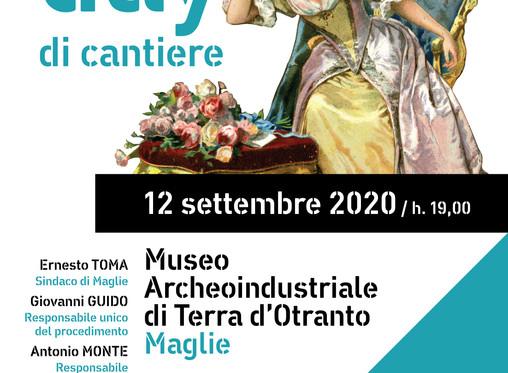 Museo Archeoindustriale di Terra d'Otranto - Openday di cantiere