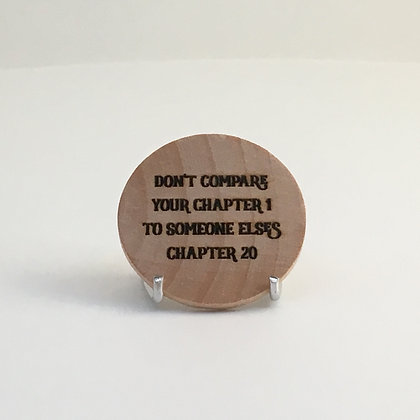 """Wooden Disc with Quote """"Don't Compare"""""""