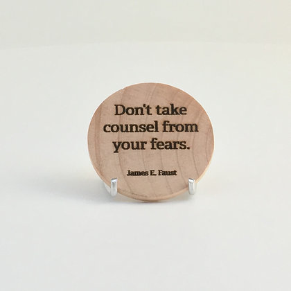 "Wooden Disc with Quote ""Counsel"""