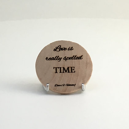 """Wooden Disc with Quote """"Love"""""""