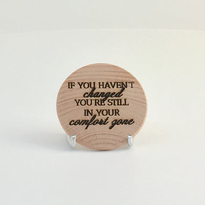 "Wooden Disc with Quote ""Comfort Zone"""