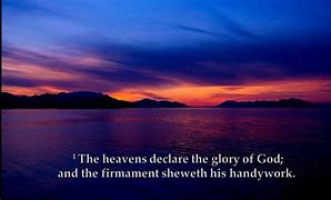View of sunset and the heavens declare the glory of God