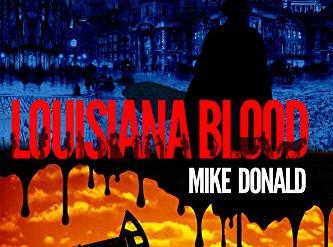 LOUISIANA BLOOD - An alternate history thriller.