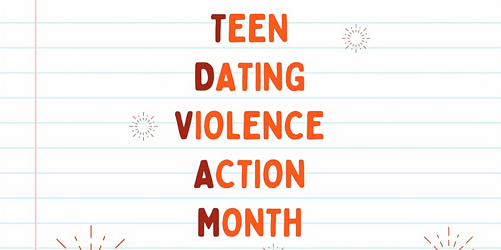 What's Love Got To Do With It? Teen Dating Violence Awareness Summit