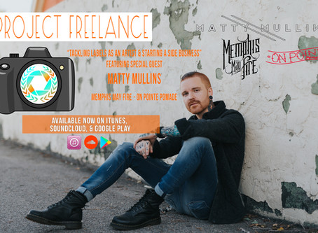 Project Freelance - Episode 14 - Tackling Labels As An Artist & Starting A Side Business (Feat.