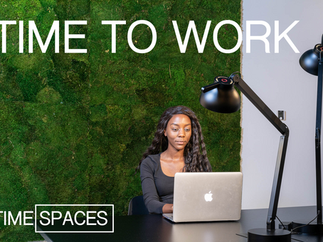 TIME TO WORK W/ TIME SPACES