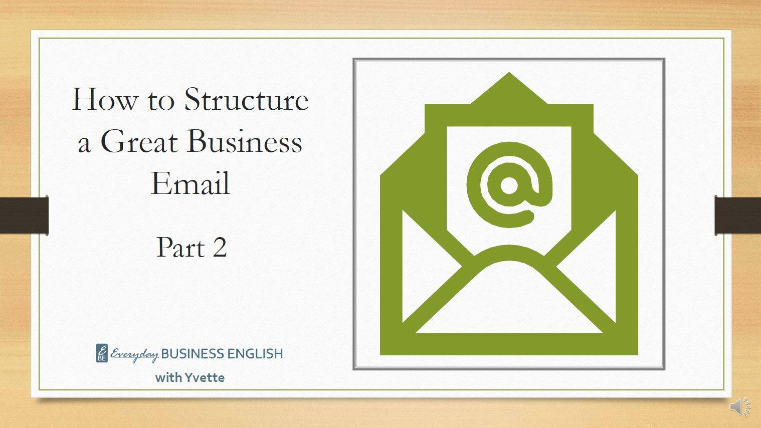 How to Structure a Great Business Email - Opening Statement