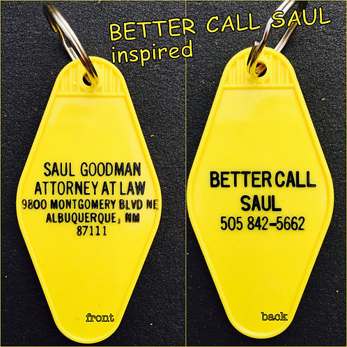BETTER CALL SAUL inspired keytag