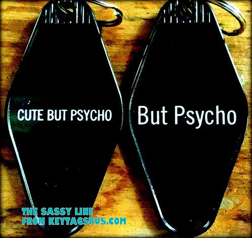 CUTE BUT PSYCHO BUT PSYCHO keytag