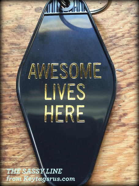 AWESOME LIVES HERE keytag
