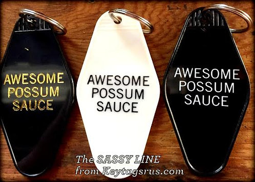 AWESOME POSSUM SAUCE keytag