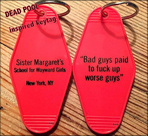 DEAD POOL inspired Sister Margaret's School