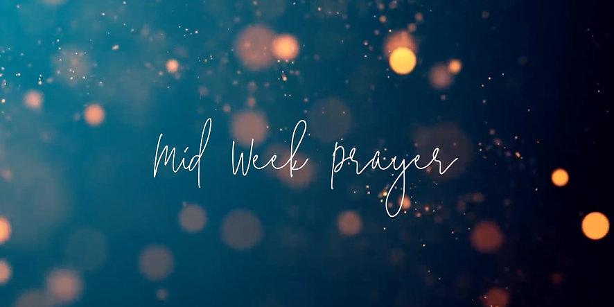 WEBSITE - Landscape - MidWeek Prayer.jpg
