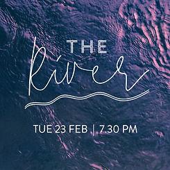 WEBSITE - Square - The River Feb 2021.jp