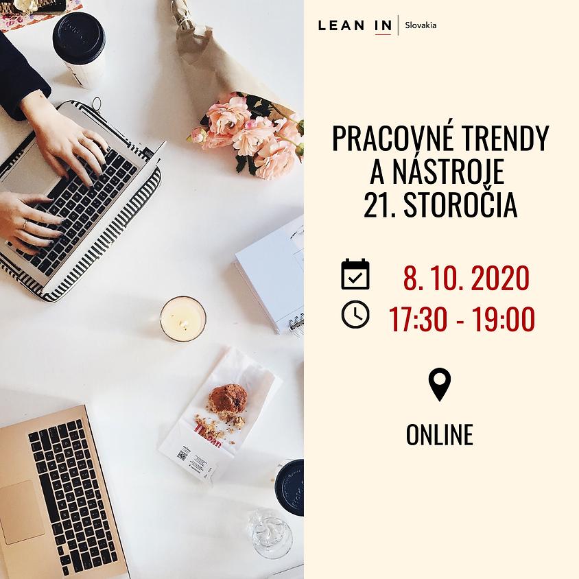 Pracovné trendy & nástroje 21. storočia