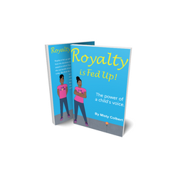 Royalty is Fed Up! Children's Book