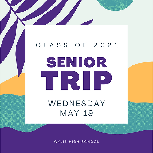 Senior Trip 2021