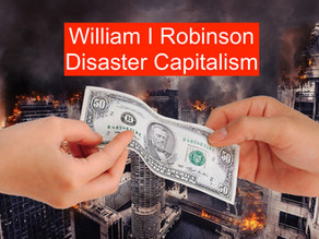 Towards a Theory of Modern Disaster Capitalism: Part II