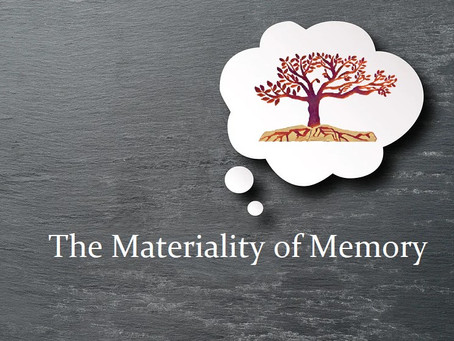The Materiality of Memory