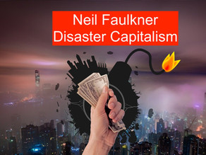 Towards a Theory of Modern Disaster Capitalism: Part III