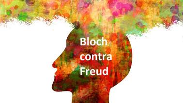 Bloch contra Freud