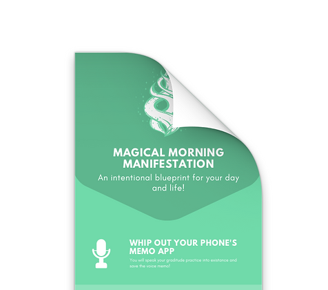 Magical Morning Manifestation Practice