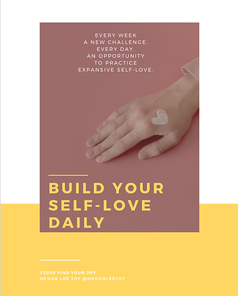 Build Your Self-Love Daily: Weekly Challenges