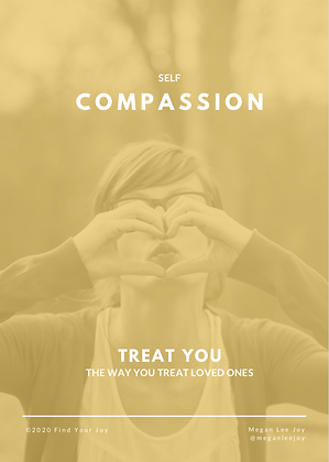 Self-Compassion: Your Practice