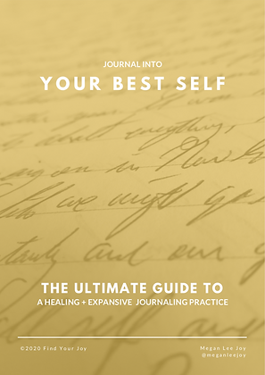 Journal into Your Best Self: The Ultimate Guide to Journaling