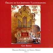 L'orgue historique de Tlacochahuaya (Oaxaca/Mexique)