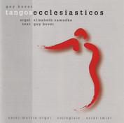 Tangos Ecclesiasticos, 2004, Gallo
