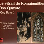 Guy Bovet : Don Quichotte – Le Vitrail de Romainmôtier
