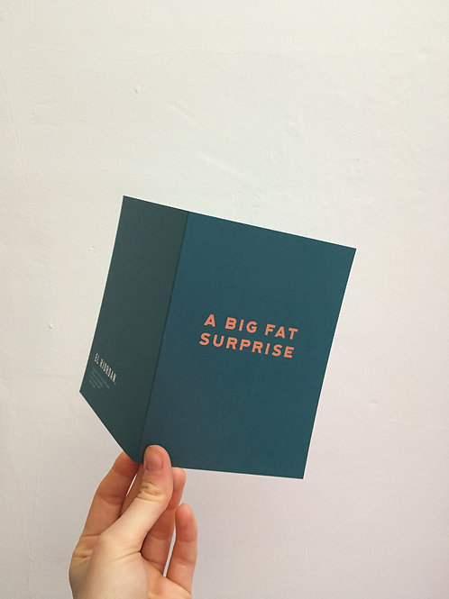 A Big Fat Surprise Card