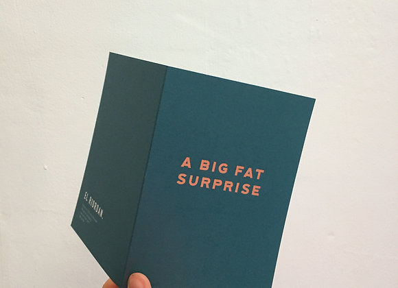 A Big Fat Surprise Card