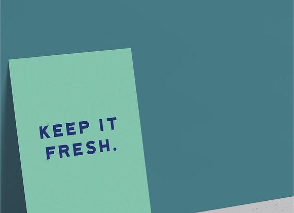 Keep It Fresh Card